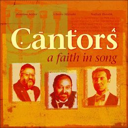 A   Cantors: A Faith in Song