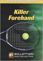 Bollettieri Stroke Instruction Series: Killer Forehand