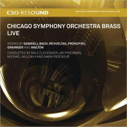 Chicago Symphony Orchestra Brass: Live