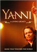Yanni: A Living Legacy