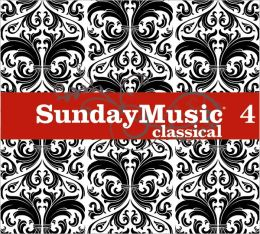 Sunday Music 4: Classical [Barnes & Noble Exclusive]