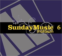 Sunday Music 6: Motown [Barnes & Noble Exclusive]