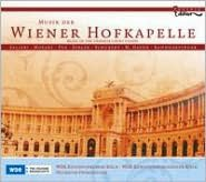 Musik der Wiener Hofkapelle
