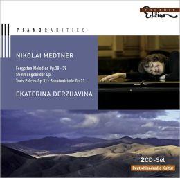 Nikolai Medtner: Forgotten Melodies; Stimmungsbilder; Trois Pièces