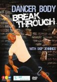 Video/DVD. Title: Skip Jennings: Dancer Body Break Through