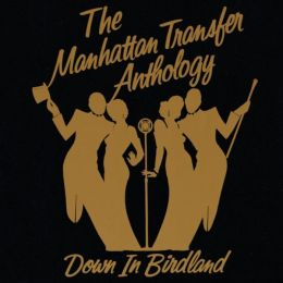 The Anthology: Down in Birdland