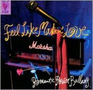 Feel Like Makin' Love: Romantic Power Ballads
