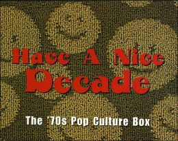 Have a Nice Decade: The 70s Pop Culture Box
