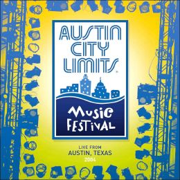 Austin City Limits Music Festival: 2004
