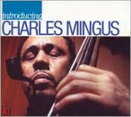 Introducing Charles Mingus [Wea International]