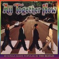 All Together Now: Teens Sing the Beatles