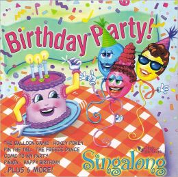 Birthday Party! Singalong