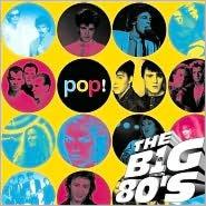 VH1: The Big 80's Pop