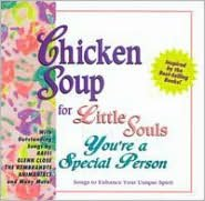 Chicken Soup for Little Souls: You're a Special Person