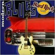 Hard Rock Cafe: Modern Blues