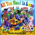 CD Cover Image. Title: All You Need Is Love: Beatles Songs for Kids, Artist: