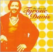 The Best of Tyrone Davis [2002]