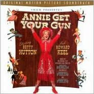 Annie Get Your Gun [Original Soundtrack] [Bonus Tracks]