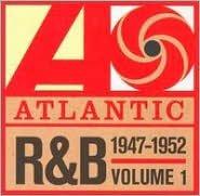 Atlantic Rhythm & Blues 1947-1974, Vol. 1: 1947-1952