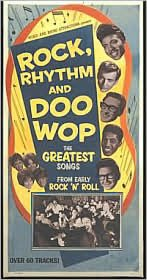 Rock, Rhythm and Doo Wop, Vol. 1: The Greatest Songs from Early Rock 'n' Roll