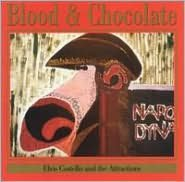 Blood & Chocolate [Rhino Bonus Disc]
