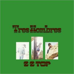 Tres Hombres [Bonus Tracks]