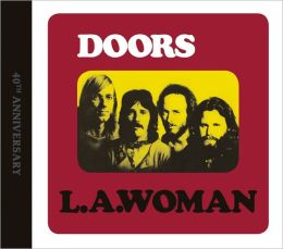 L.A. Woman [40th Anniversary Edition]