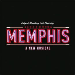 Memphis: A New Musical [Original Broadway Cast Recording]