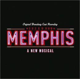 Memphis: A New Musical [Original Broadway Cast Recording]