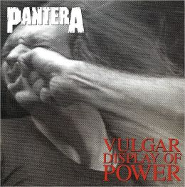 Vulgar Display of Power [Vinyl]