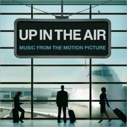 Up in the Air: Music from the Motion Picture