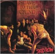Slave to the Grind