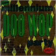 New Millennium Doo Wop Party