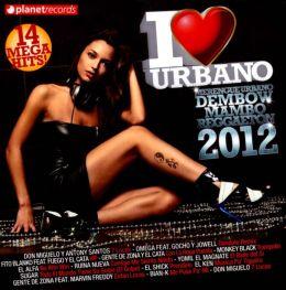 I Love Urbano 2012