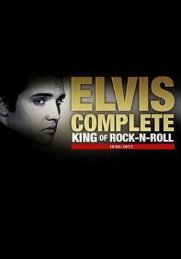 Elvis Complete: King of Rock-N-Roll 1935-1977