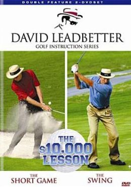 David Leadbetter Golf Instruction - The $10,000 Lesson