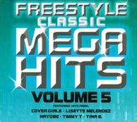 Freestyle Classic Mega Hits, Vol. 5