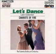 Let's Dance, Vol. 4: Latin Collection (Chariots of Fire)