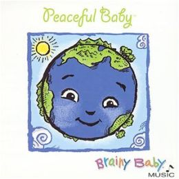 Brainy Baby: Peaceful Baby