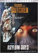 Andre the Butcher/Asylum Days
