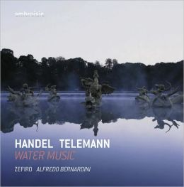 Handel, Telemann: Water Music