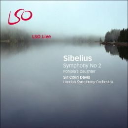 Sibelius: Symphony No. 2; Pohjola's Daughter