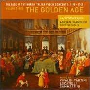 The Rise of the North Italian Violin Concerto: 1690-1740, Vol. 3 - The Golden Age