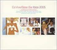 Hed Kandi: Es Vive Base Bar Ibiza 2005