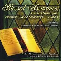 Blessed Assurance: Timeless Hymns from American Classic Recordings, Vol. 1
