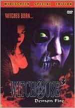Witchouse, Vol. 3: Demon Fire