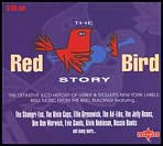 The Red Bird Story [Charly 4-CD]