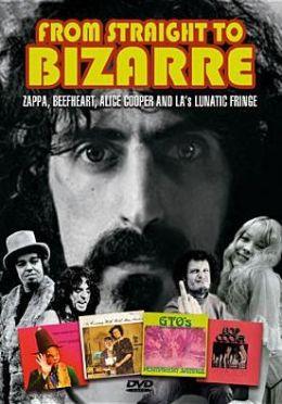 Frank Zappa: From Straight to Bizarre