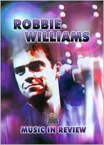 Robbie Williams: Music in Review