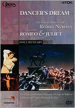 Dancer's Dream: The Great Ballets of Rudolf Nureyev - Romeo & Juliet